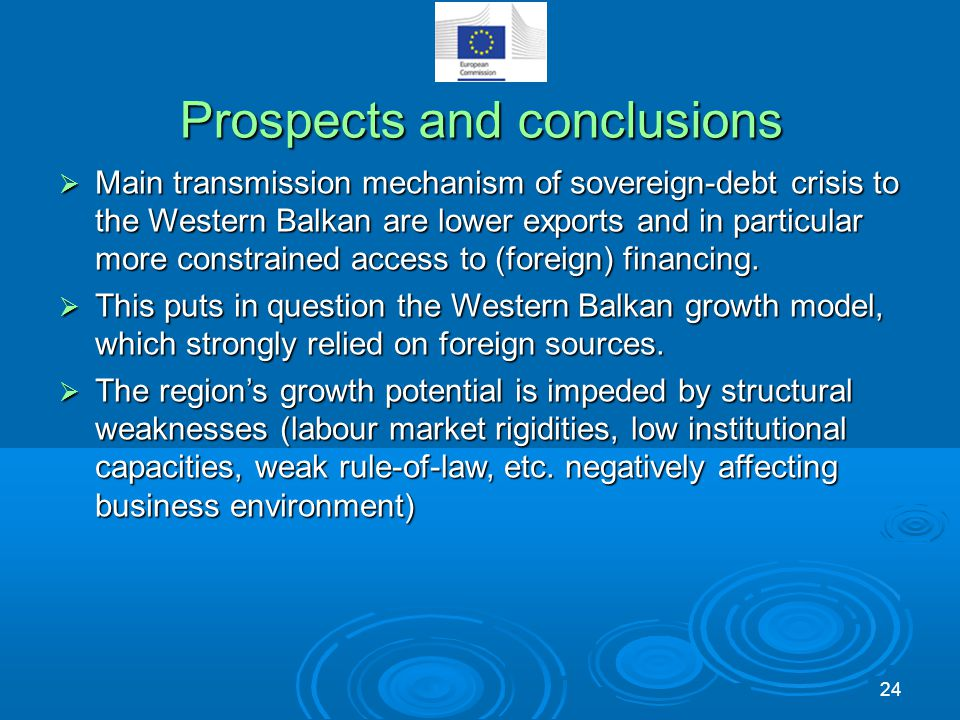 Prospects and conclusions  Main transmission mechanism of sovereign-debt crisis to the Western Balkan are lower exports and in particular more constr