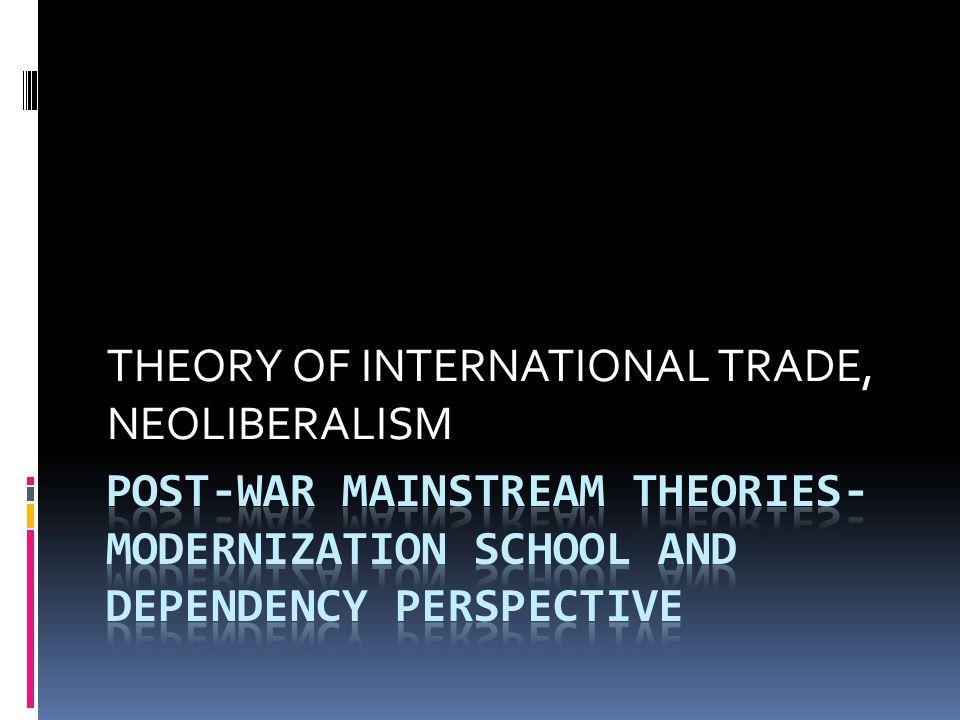 THEORY OF INTERNATIONAL TRADE, NEOLIBERALISM