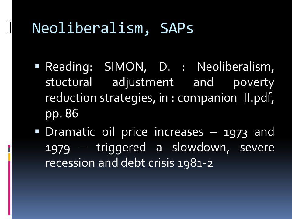 Neoliberalism, SAPs  Reading: SIMON, D.