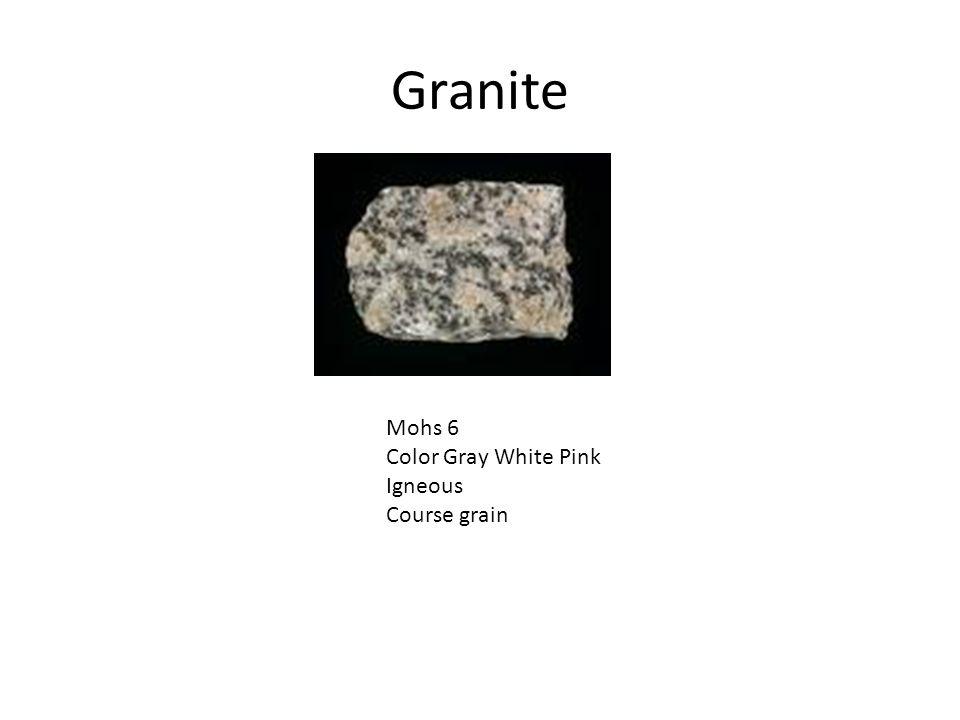 Granite Mohs 6 Color Gray White Pink Igneous Course grain