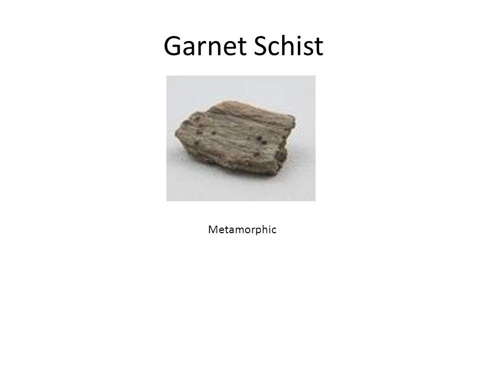 Garnet Schist Metamorphic