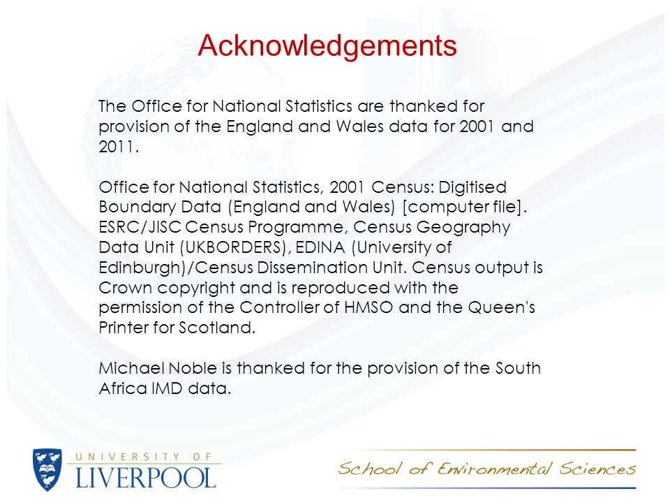 Acknowledgements The Office for National Statistics are thanked for provision of the England and Wales data for 2001 and 2011.