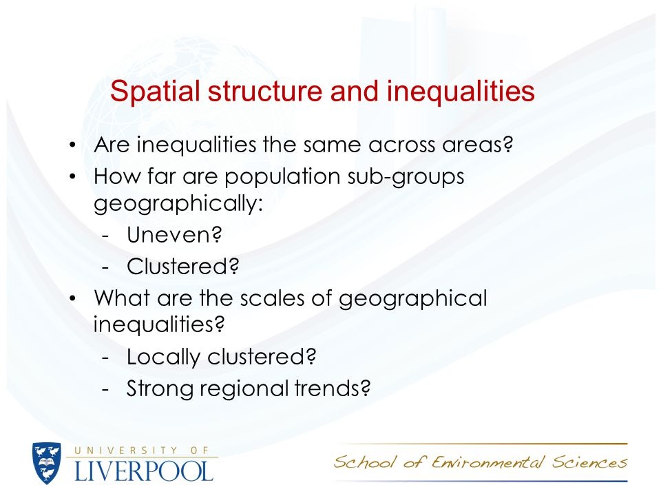 Spatial structure and inequalities Example of Northern Ireland -The population is more spatially concentrated by religion than by a host of demographic, social and economic variables -But, religious segregation reduced between 1971 and 2011