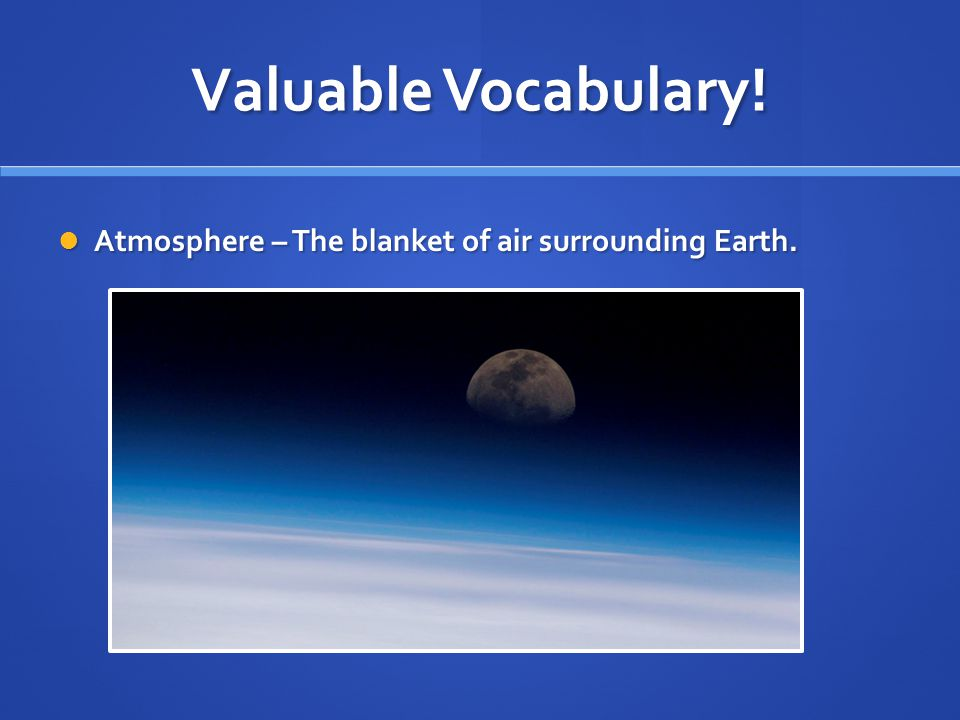 Show What You Know In which layer of the atmosphere does most weather occur.
