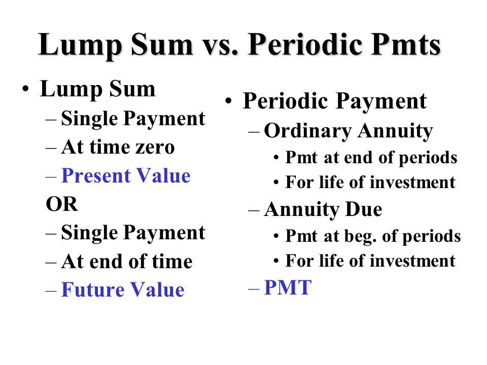 Lump Sum vs.