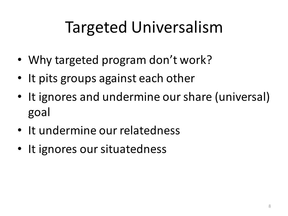 Targeted Universalism Why targeted program don't work.
