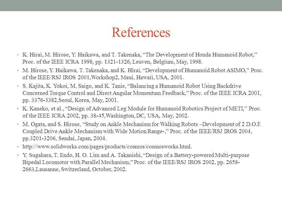 References K. Hirai, M. Hirose, Y. Haikawa, and T.