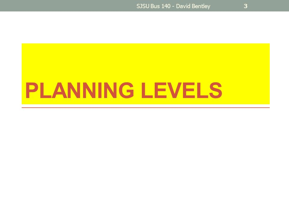 PLANNING LEVELS SJSU Bus 140 - David Bentley3
