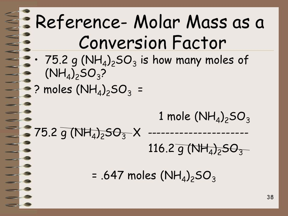 75.2 g (NH 4 ) 2 SO 3 is how many moles of (NH 4 ) 2 SO 3 .