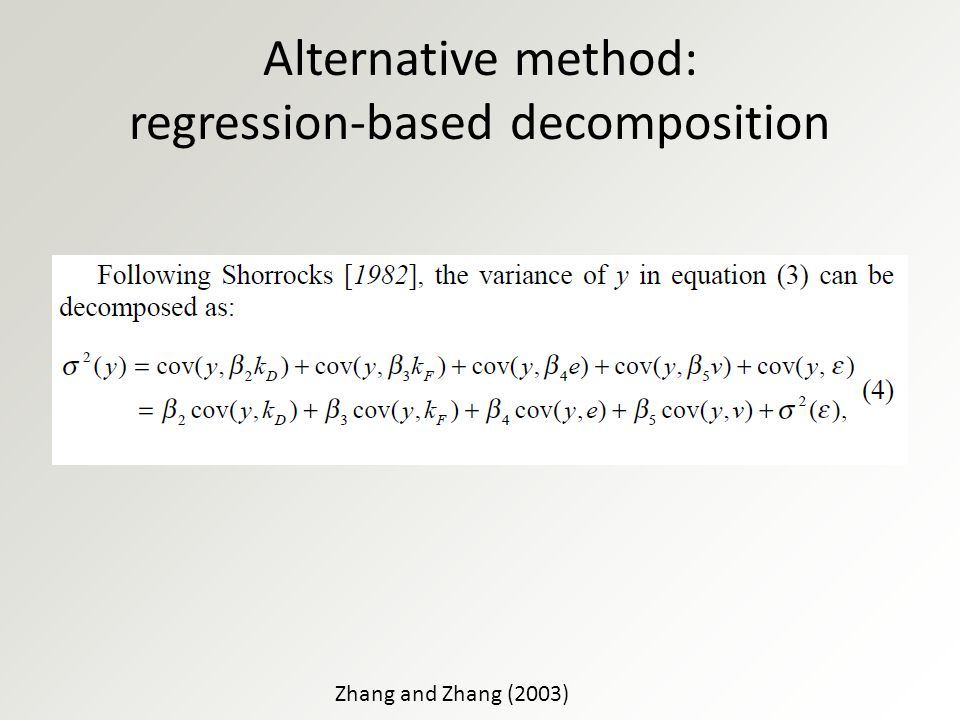 Alternative method: regression-based decomposition Zhang and Zhang (2003)