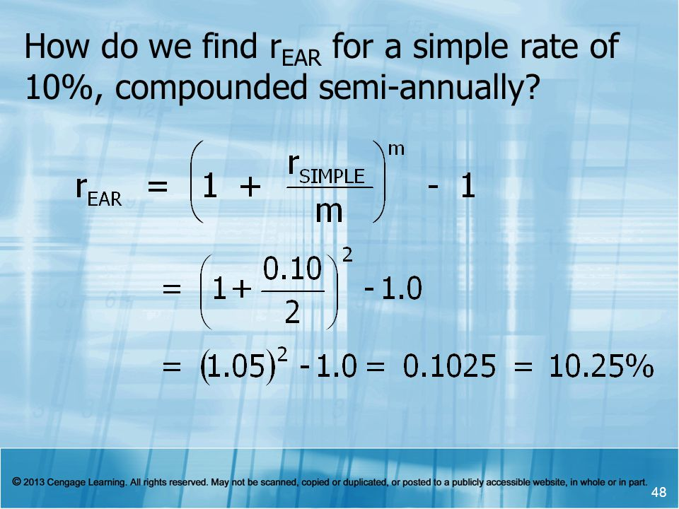 How do we find r EAR for a simple rate of 10%, compounded semi-annually 48