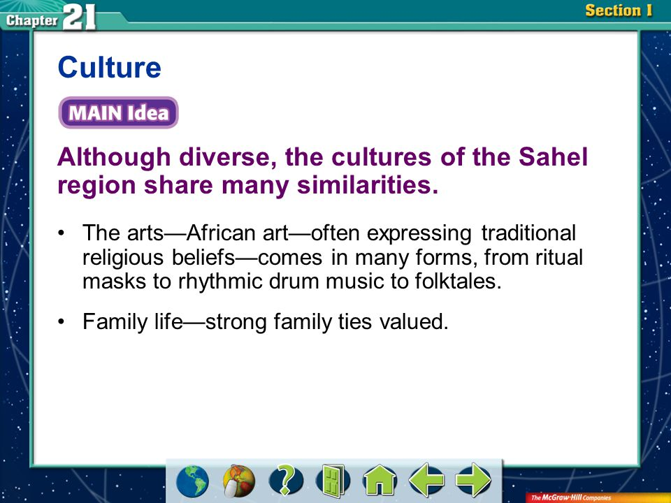 Section 1 Although diverse, the cultures of the Sahel region share many similarities.