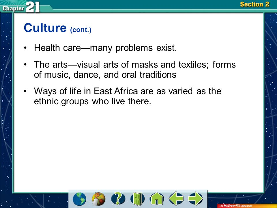 Section 2 Culture (cont.) Health care—many problems exist.