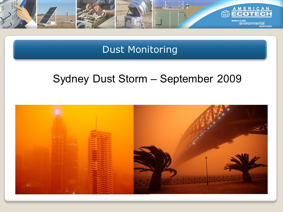 Dust Monitoring Sydney Dust Storm – September 2009