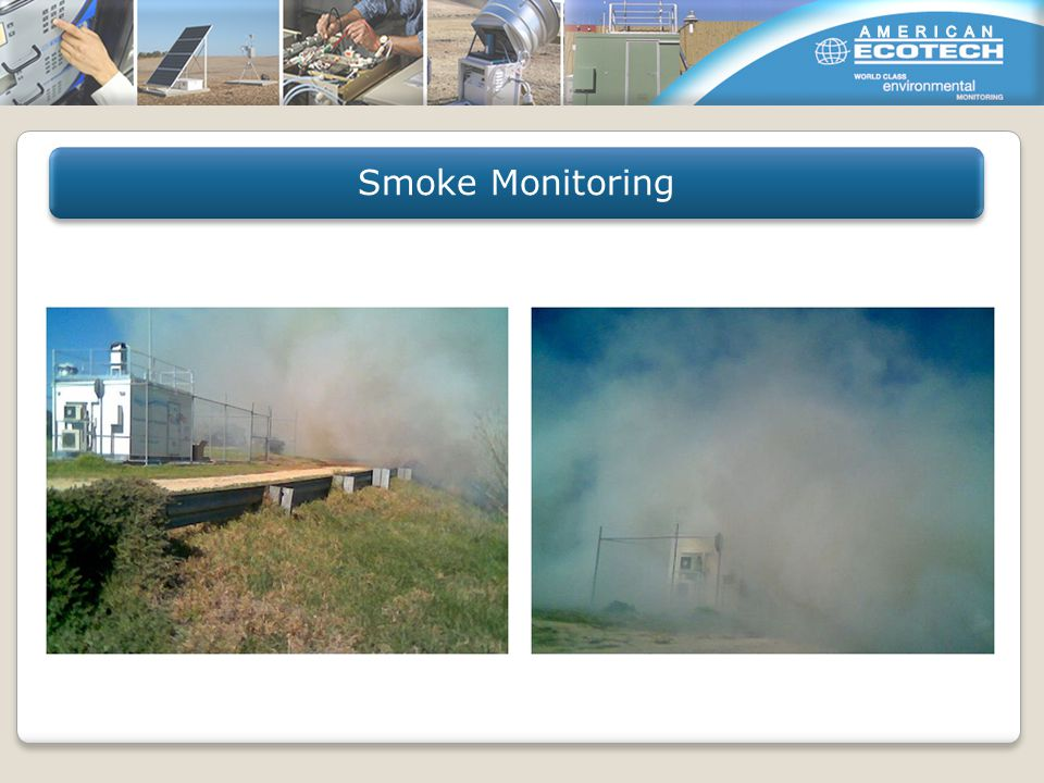Smoke Monitoring