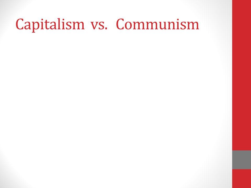 Capitalismvs.Communism