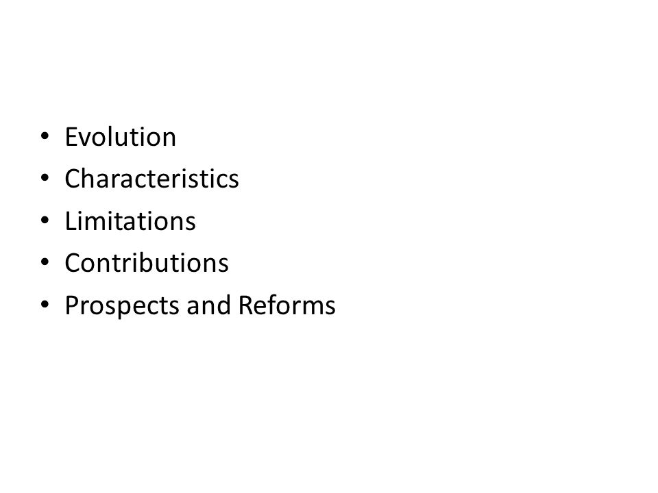Evolution Characteristics Limitations Contributions Prospects and Reforms