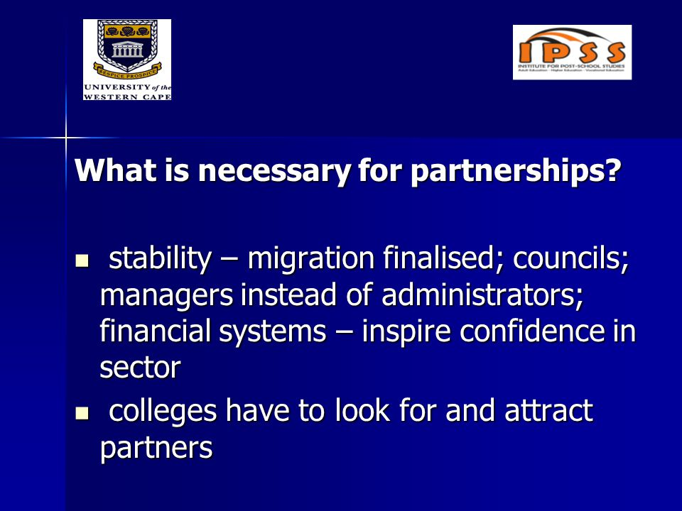 What is necessary for partnerships.