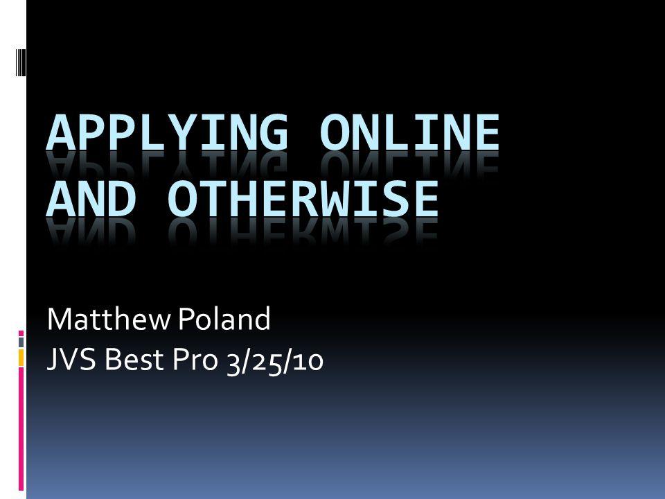 Matthew Poland JVS Best Pro 3/25/10