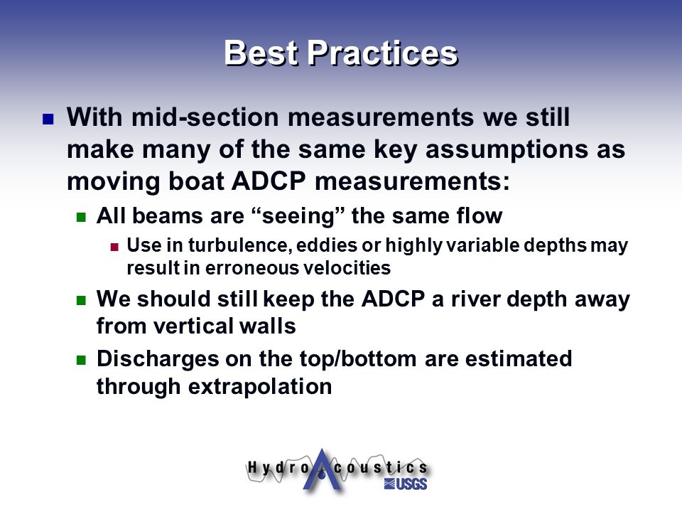 """Best Practices With mid-section measurements we still make many of the same key assumptions as moving boat ADCP measurements: All beams are """"seeing"""" t"""