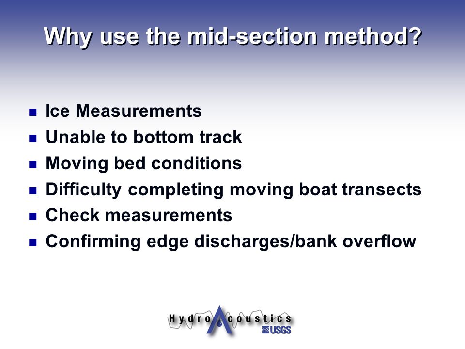 Why use the mid-section method.