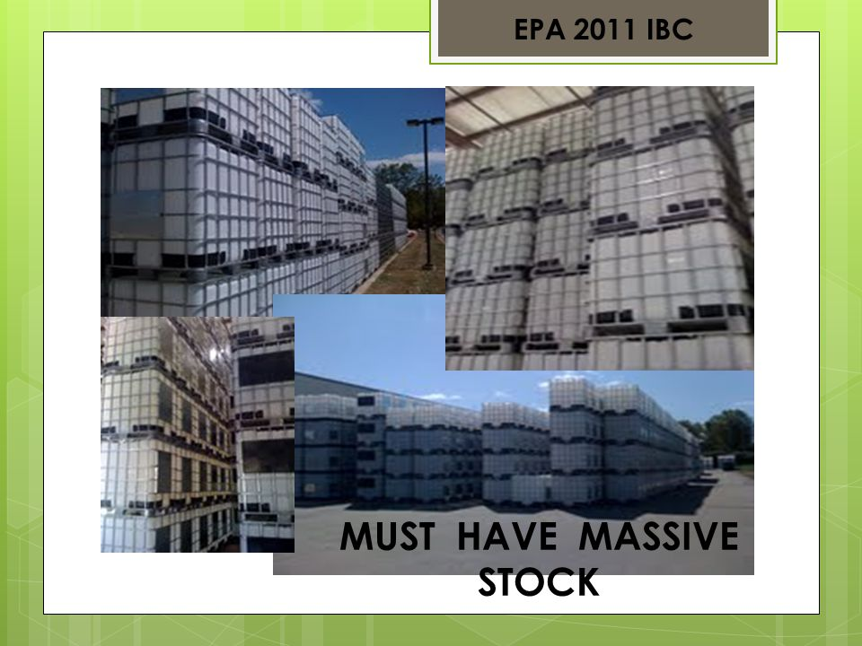 EPA 2011 IBC MUST HAVE MASSIVE STOCK