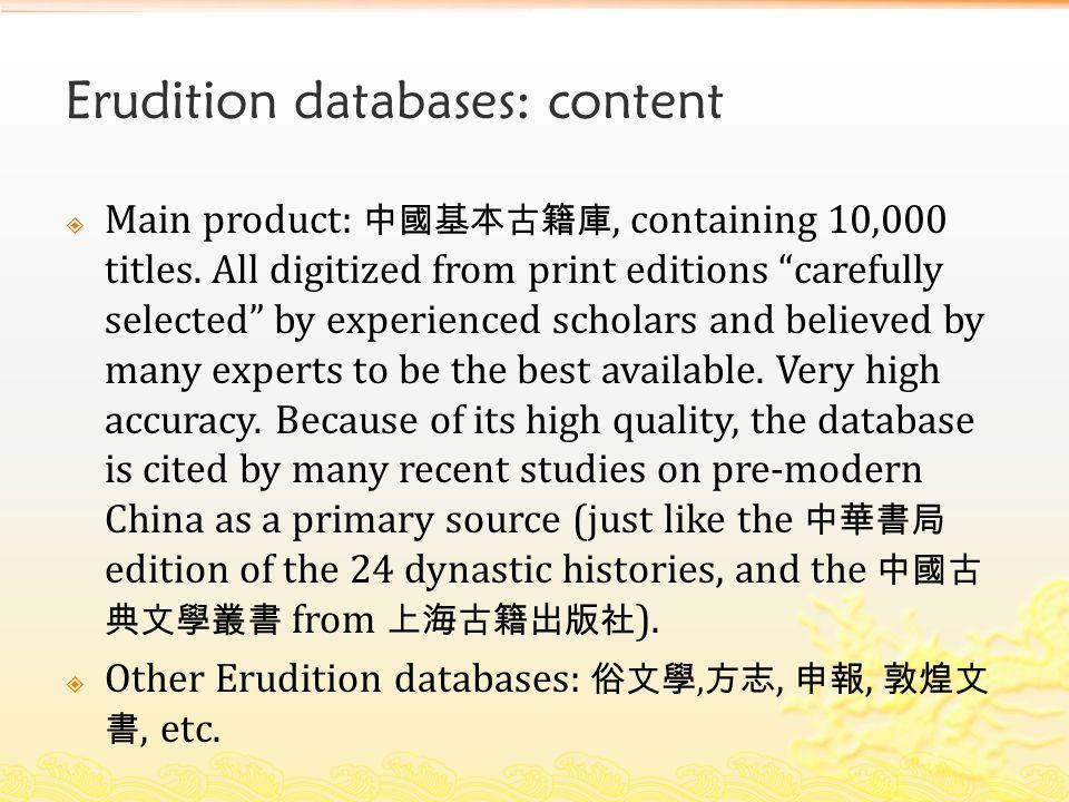Erudition databases: technology  Based on Unicode.