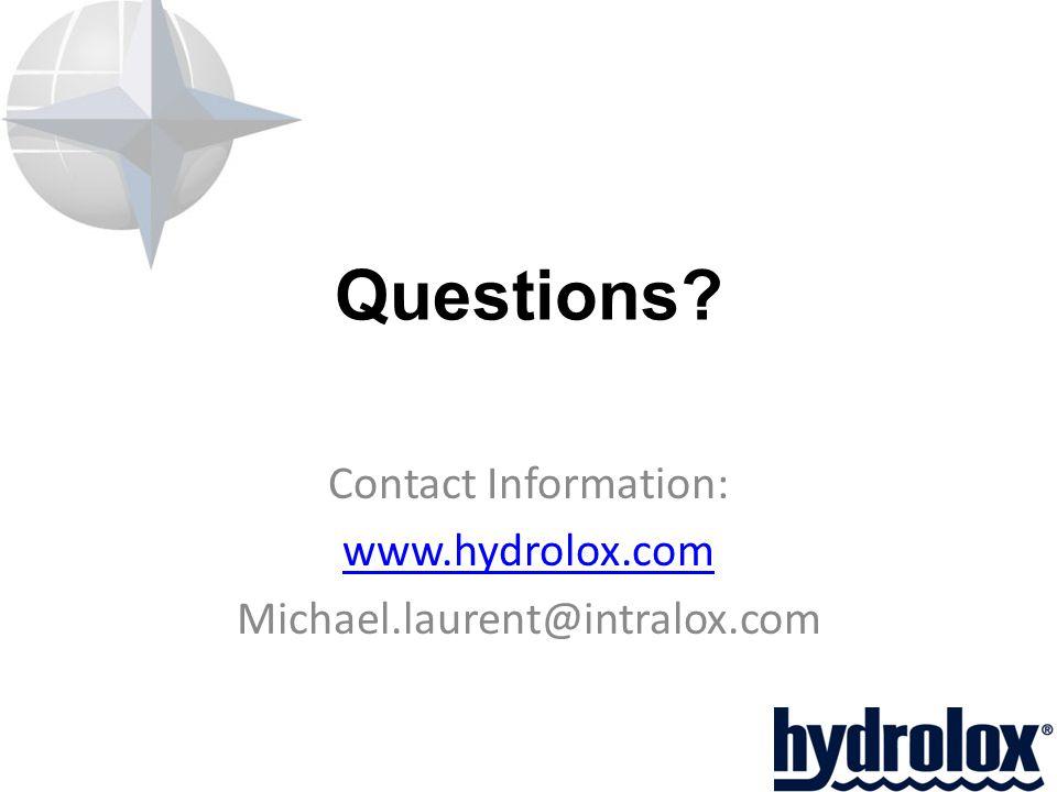Questions Contact Information: www.hydrolox.com Michael.laurent@intralox.com