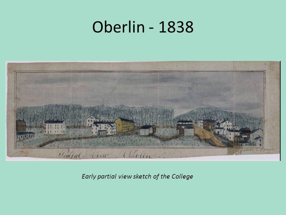 Oberlin - 1838 Early partial view sketch of the College