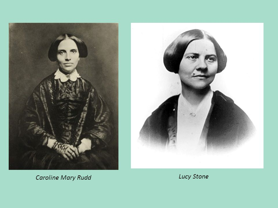 Caroline Mary Rudd Lucy Stone