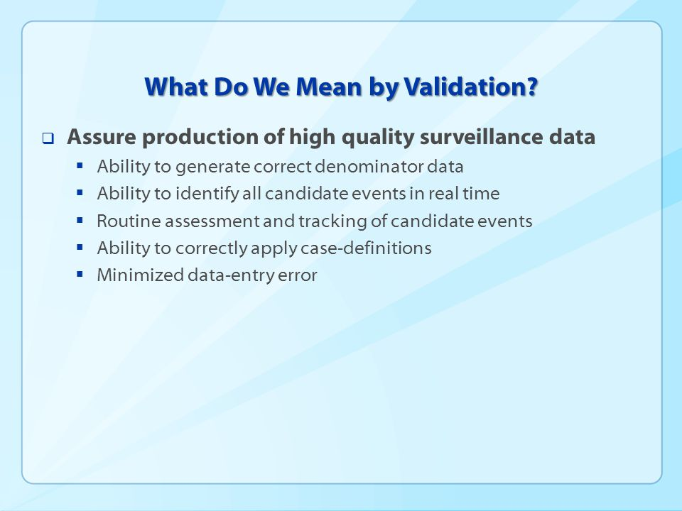 How Do We Develop a Standardized, Scalable Approach to Validation That Can Work in Any State?