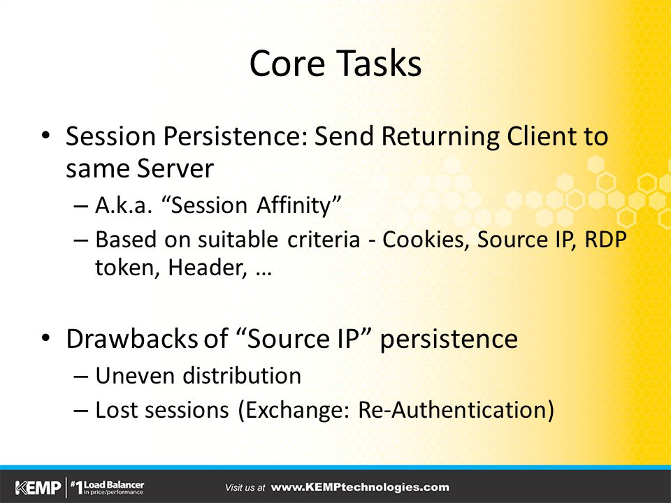 Core Tasks Session Persistence: Send Returning Client to same Server – A.k.a.