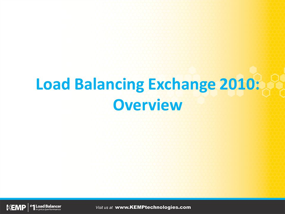 Load Balancing Exchange 2010: Overview