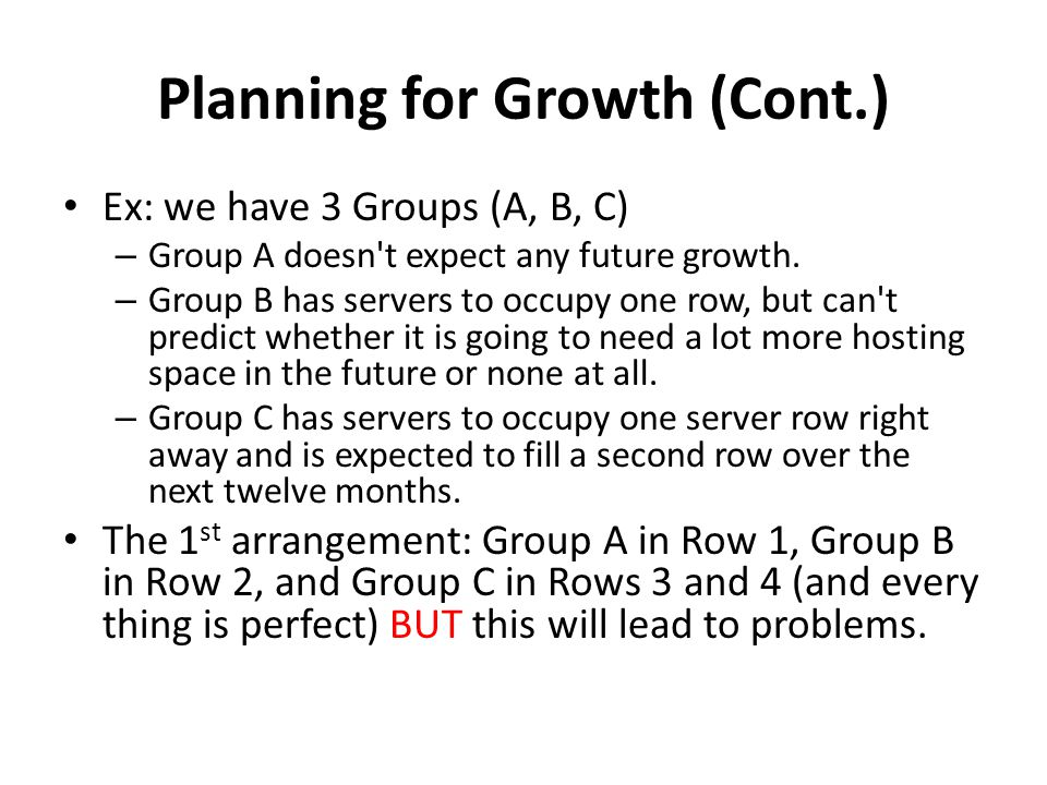 Ex: we have 3 Groups (A, B, C) – Group A doesn t expect any future growth.