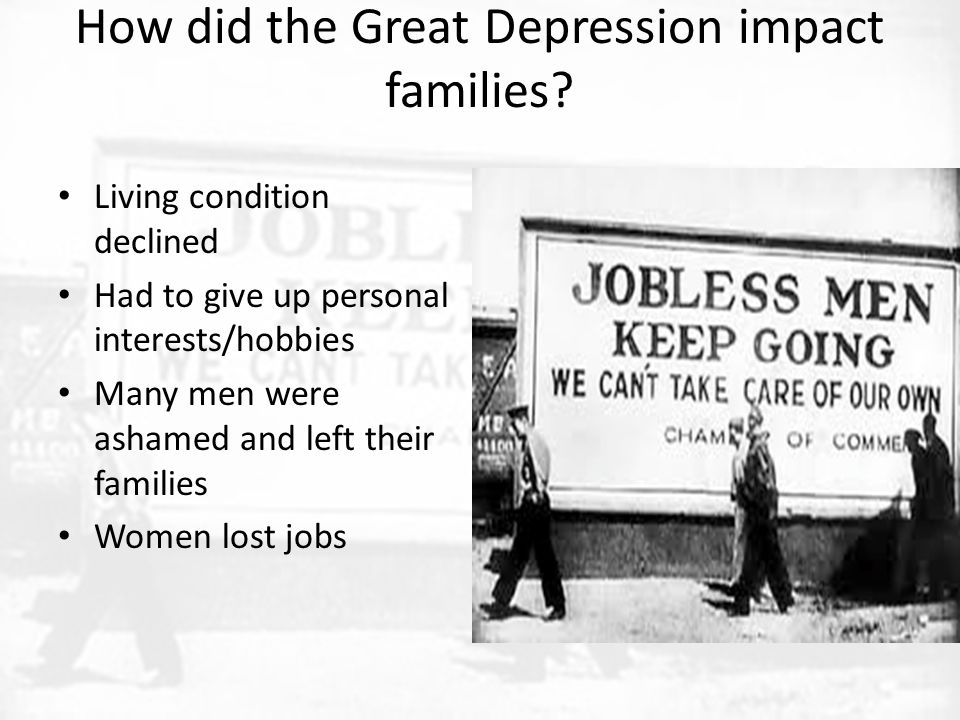 How did the Great Depression impact families.