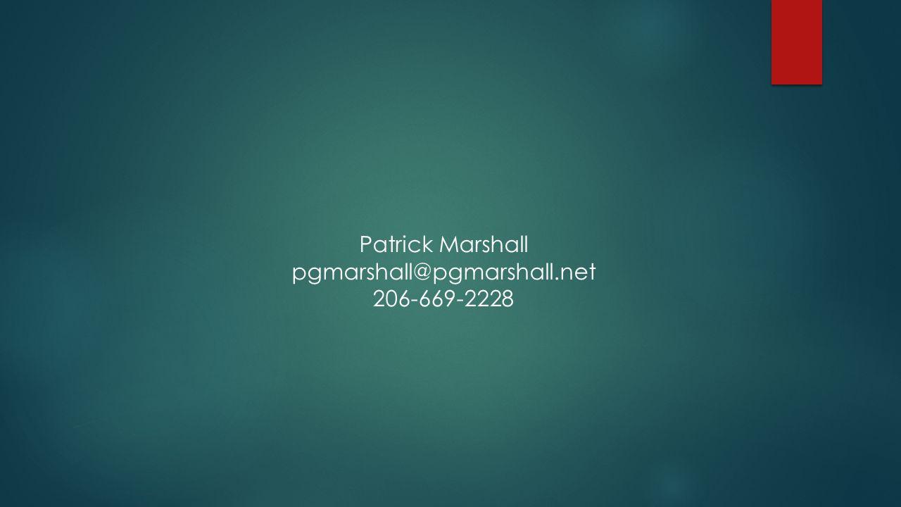 Patrick Marshall pgmarshall@pgmarshall.net 206-669-2228