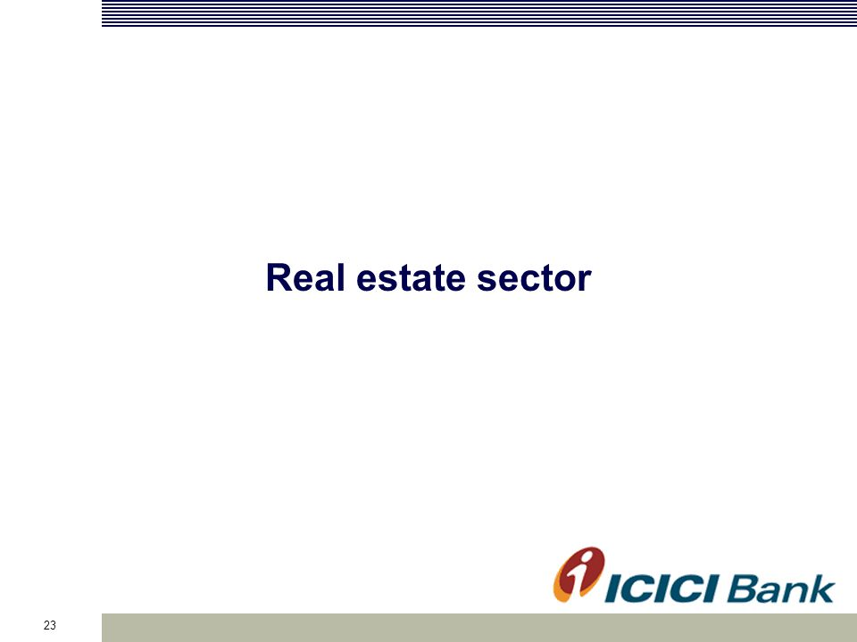 23 Real estate sector