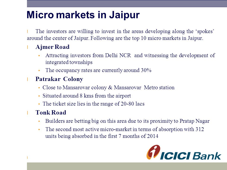 Micro markets in Jaipur l The investors are willing to invest in the areas developing along the 'spokes' around the center of Jaipur. Following are th