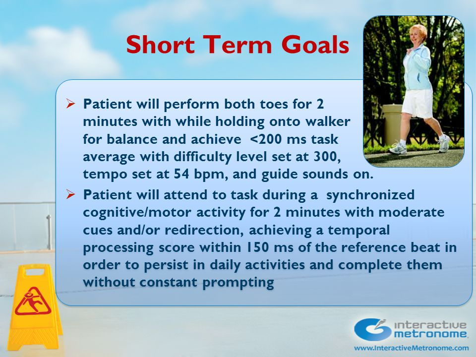 Short Term Goals  Patient will perform both toes for 2 minutes with while holding onto walker for balance and achieve <200 ms task average with diffi