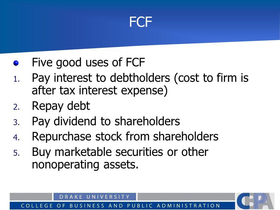 FCF Five good uses of FCF 1.