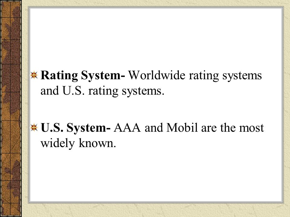 Rating System- Worldwide rating systems and U.S. rating systems.
