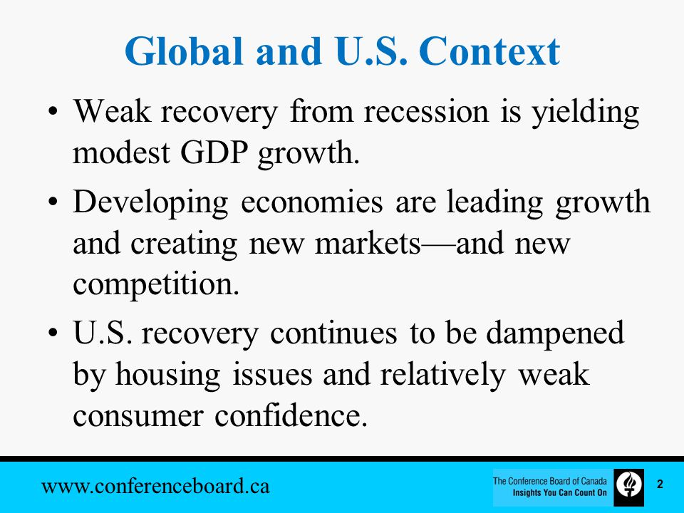 www.conferenceboard.ca Global and U.S.