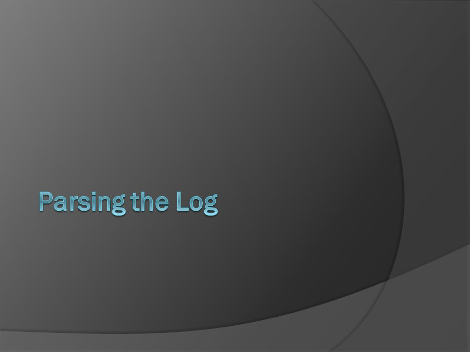 Parsing the Attack Log: Goals  Compile the attack log into an organized list  Calculate Danger Level of each entry  Calculate the Threshold level  Compile threats into a table  Import tables into MySQL