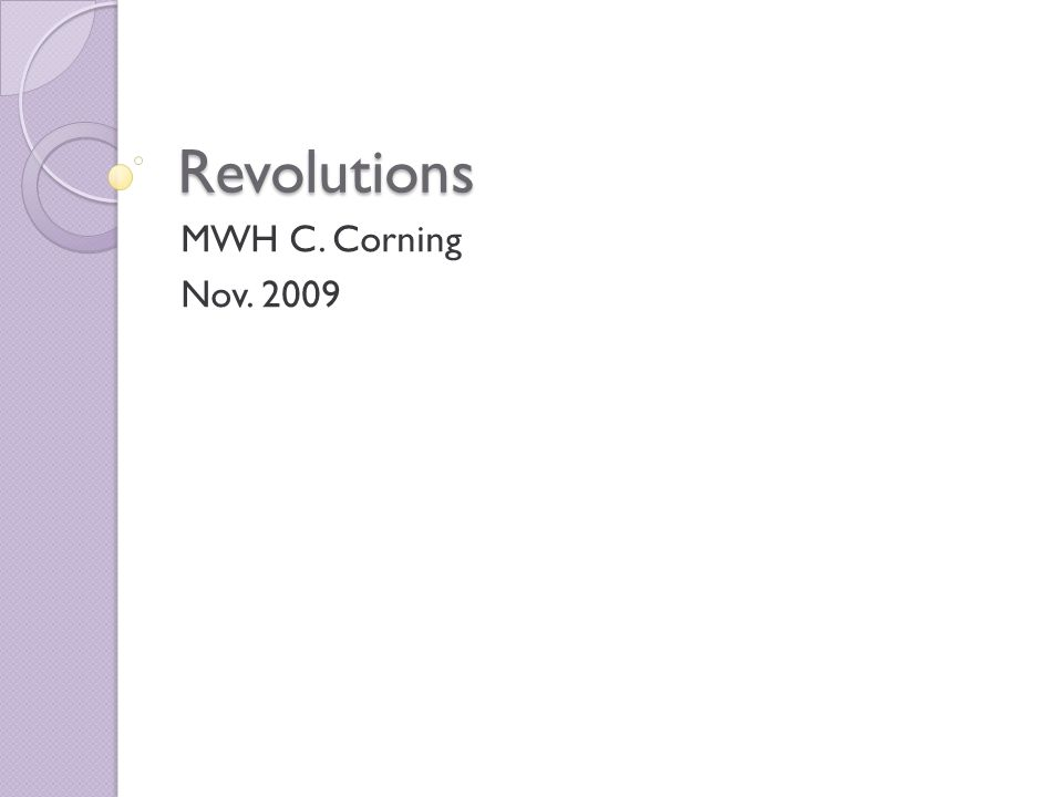 Revolutions MWH C. Corning Nov. 2009
