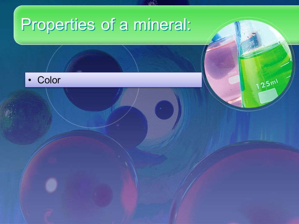 Properties of a mineral: Color