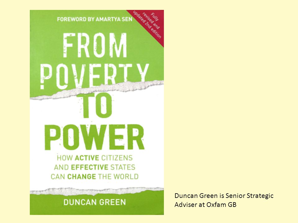 Duncan Green is Senior Strategic Adviser at Oxfam GB