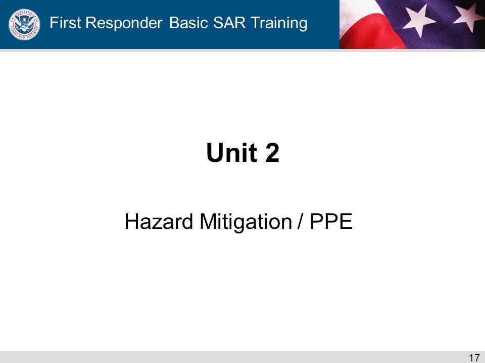 First Responder Basic SAR Training Unit 2 Hazard Mitigation / PPE 17