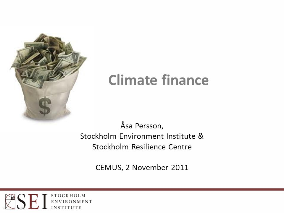 Climate finance is motivated by (i) the fundamental differences in vulnerability and adaptive capacity of societies in the developed and developing world...