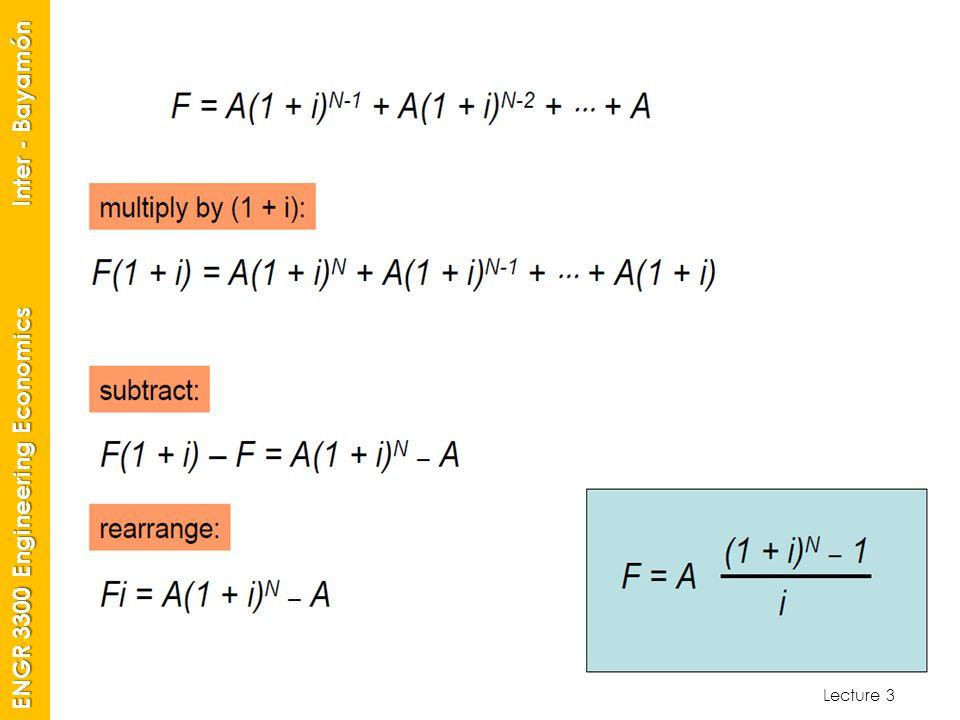 Lecture 3 ENGR 3300 Engineering Economics Inter - Bayamón