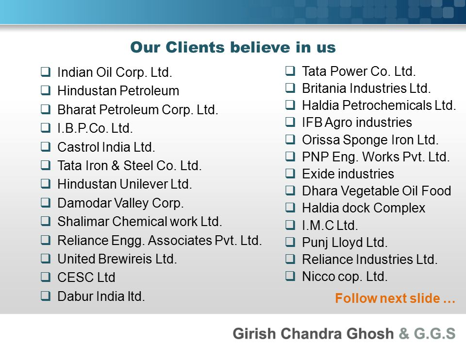 Our Clients believe in us  Indian Oil Corp. Ltd.